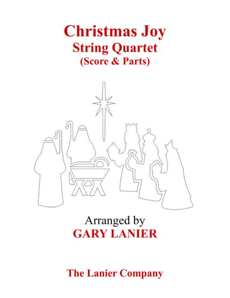 Gary Lanier: CHRISTMAS JOY (String Quartet/Score and Parts)