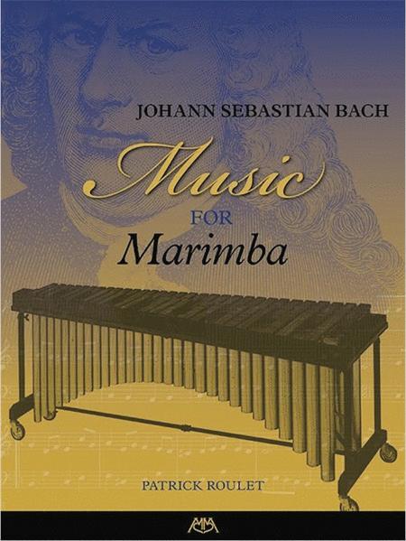 Johann Sebastian Bach - Music for Marimba