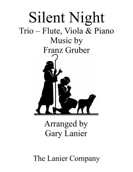 Gary Lanier: SILENT NIGHT (Trio – Flute, Viola & Piano with Score & Parts)