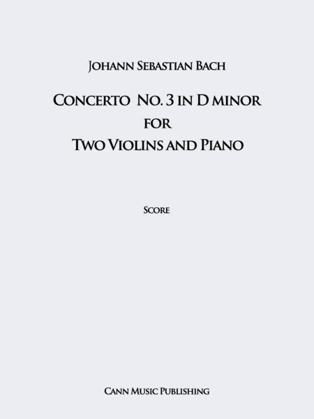 Johann Sebastian Bach: Concerto for Two Violins and Piano, in D minor