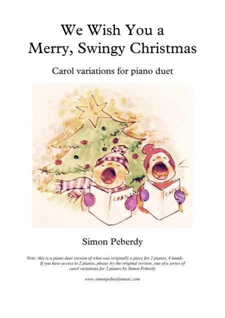 We Wish You a Merry, Swingy Christmas. Fun, jazz variations on a Christmas carol for piano duet, by Simon Peberdy