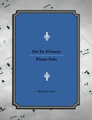 On To Victory - original piano solo