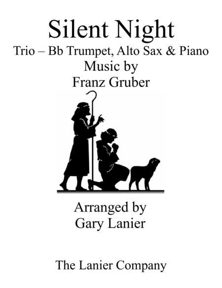 Gary Lanier: SILENT NIGHT (Trio – Bb Trumpet, Alto Sax & Piano with Score & Parts)