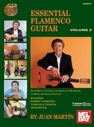 Essential Flamenco Guitar: Volume 2