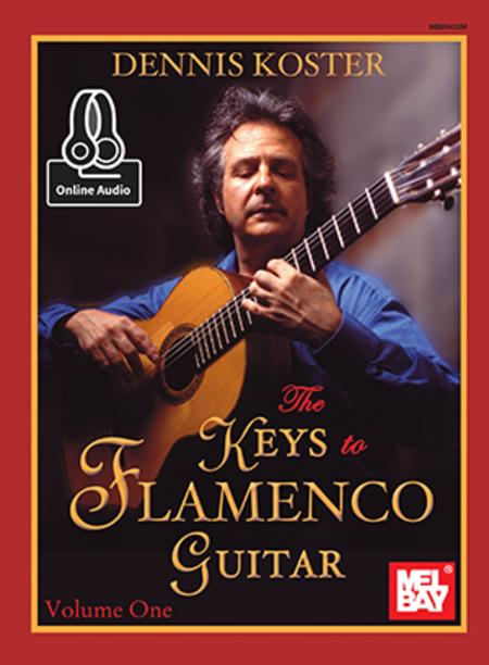 The Keys to Flamenco Guitar Volume 1