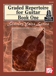 Graded Repertoire for Guitar, Book One