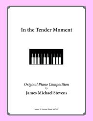 In the Tender Moment