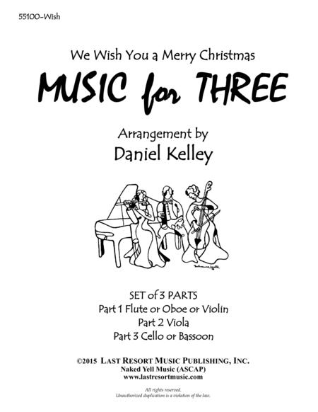 We Wish You a Merry Christmas for String Trio (Violin, Viola & Cello) Set of 3 Parts
