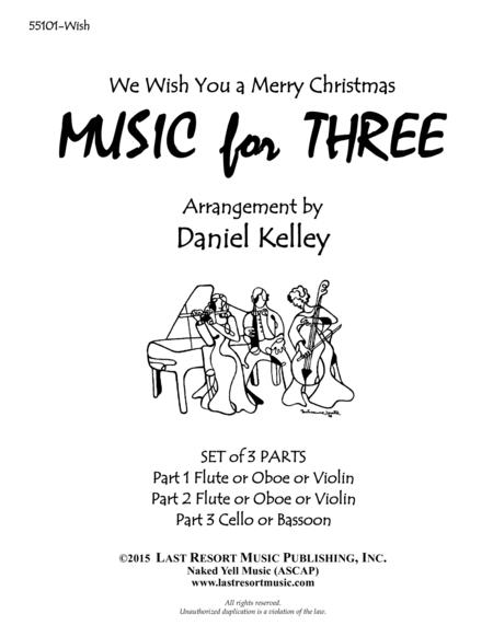 We Wish You a Merry Christmas for String Trio (2 Violins & Cello) Set of 3 Parts