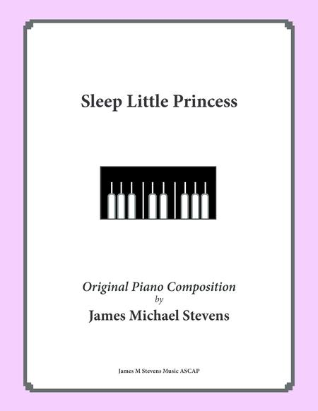 Sleep Little Princess (a Lullaby)