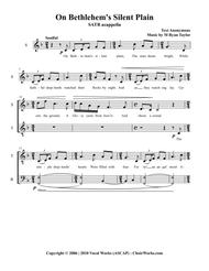On Bethlehem's Silent Plain : SATB Acapella