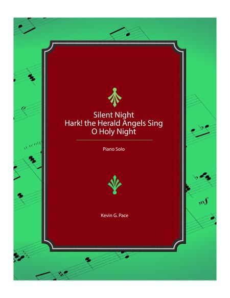 Medley: Silent Night, Hark! the Herald Angels Sing, O Holy Night