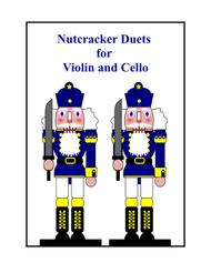 Nutcracker Duets for Violin and Cello