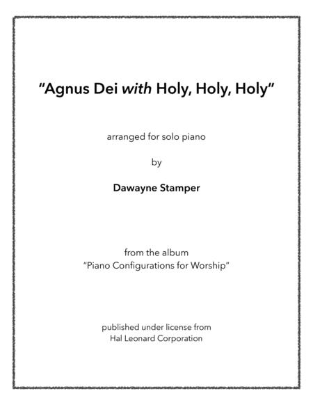 Download Agnus Dei With Holy, Holy, Holy Sheet Music By Michael W ...