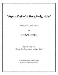 Agnus Dei with Holy, Holy, Holy
