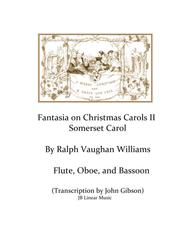 Vaughn Williams - Somerset Carol - Flute, Oboe, and Bassoon