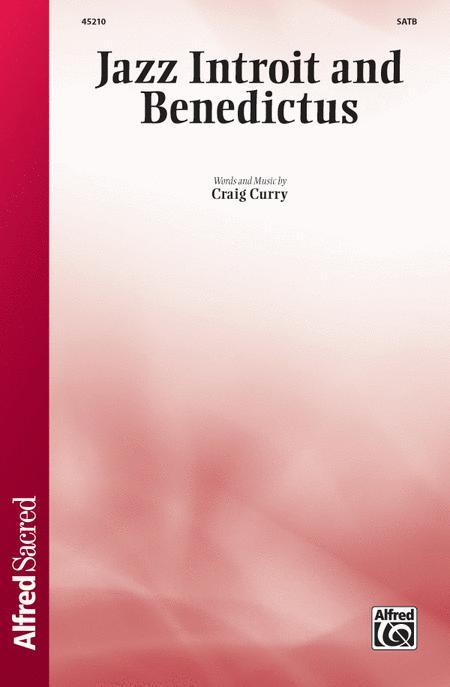Jazz Introit and Benedictus
