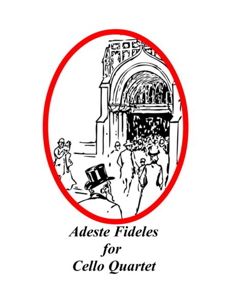 Adeste Fideles for Cello Quartet