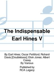 The Indispensable Earl Hines V