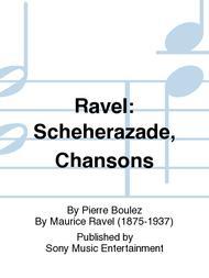 Ravel: Scheherazade, Chansons