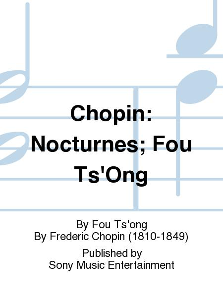 Chopin: Nocturnes; Fou Ts'Ong