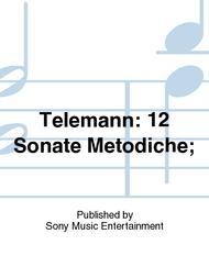 Telemann: 12 Sonate Metodiche;