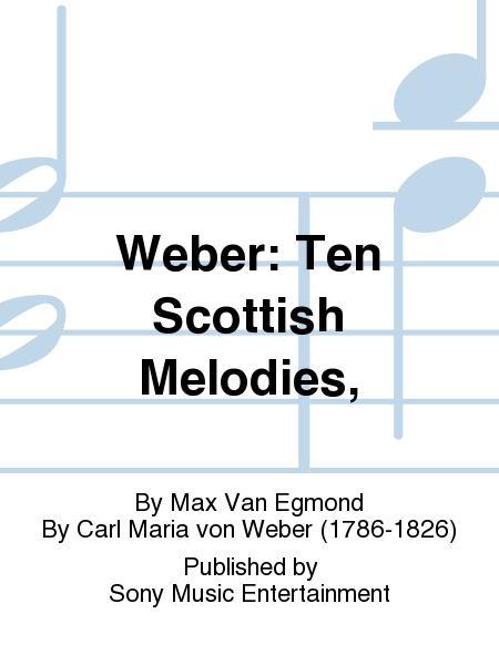 Weber: Ten Scottish Melodies,