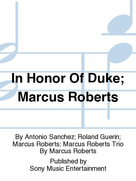 In Honor Of Duke; Marcus Roberts