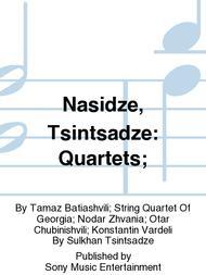 Nasidze, Tsintsadze: Quartets;