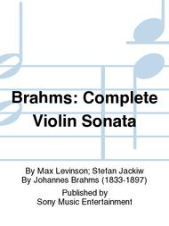 Brahms: Complete Violin Sonata