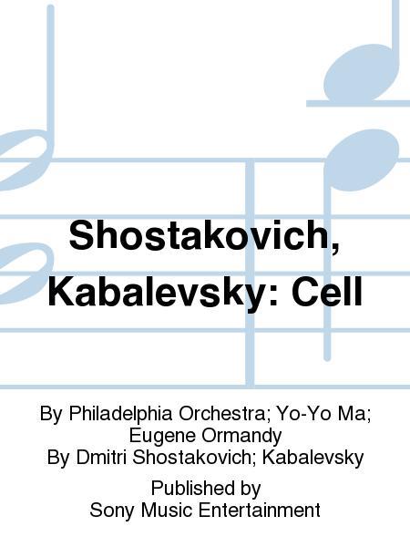 Shostakovich, Kabalevsky: Cell