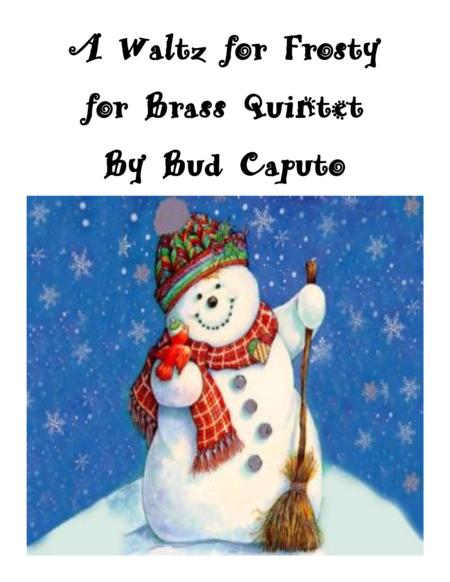 A Waltz for Frosty for Brass Quintet (with optional percussion)