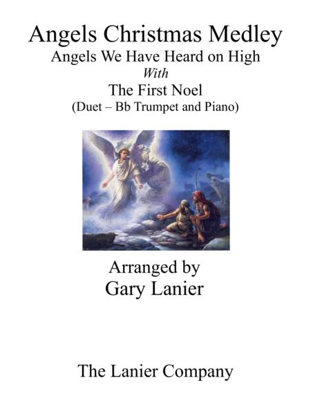 Gary Lanier: ANGELS CHRISTMAS MEDLEY (Duet –  Bb Trumpet & Piano with Parts)