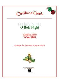 O Holy Night- Arranged for Piano and String orchestra