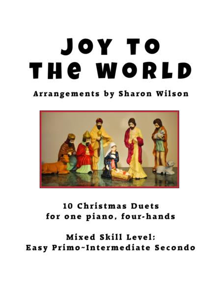 Joy to the World (A Collection of 10 Easy Piano Duets for 1 Piano, 4 Hands)