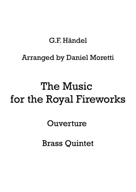 Feuerwerksmusik, Ouverture (The Music for the Royal Fireworks) - Brass Quintet