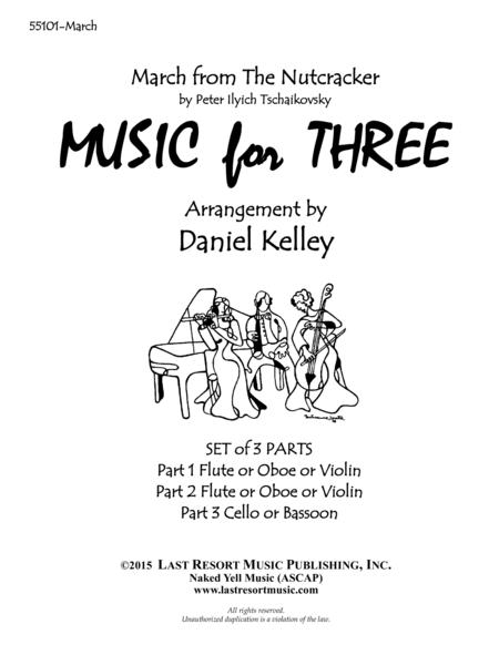 March from the Nutcracker for String Trio (2 Violins, Cello) Set of 3 Parts