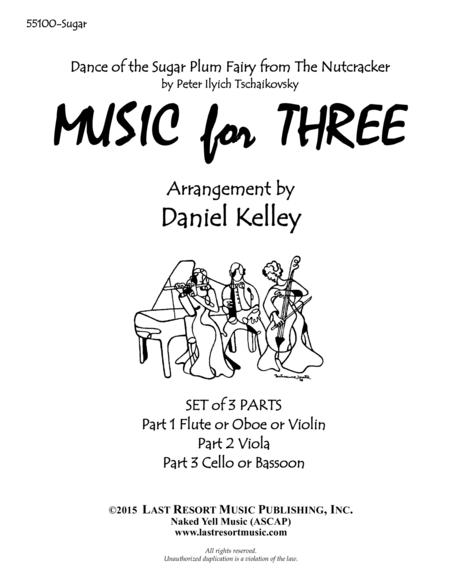Dance of the Sugar Plum Fairy from the Nutcracker for String Trio (Violin, Viola, Cello) Set of 3 Parts