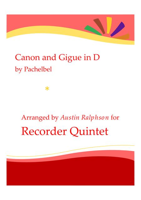 Canon and Gigue in D - recorder quintet