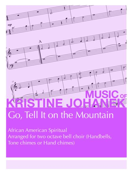 Go Tell It on the Mountain (2 octave handbells, tone chimes or hand chimes)