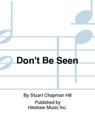 Don't Be Seen