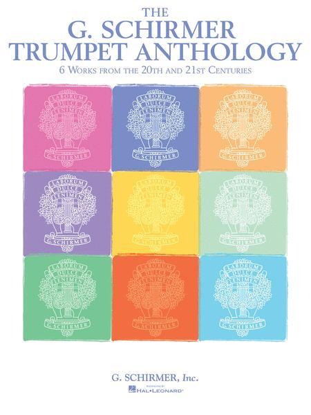The G. Schirmer Trumpet Anthology
