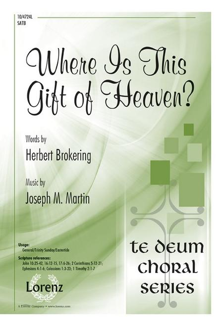 Where Is This Gift of Heaven?