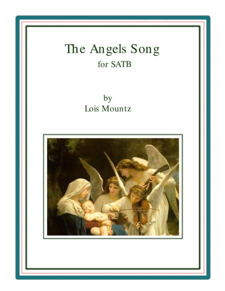 The Angels Song for SATB