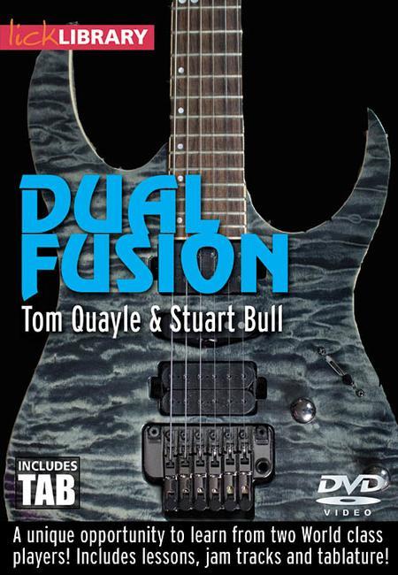 Tom Quayle And Stuart Bull - Dual Fusion