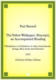 The Yellow Wallpaper (Excerpt), an Accompanied Reading