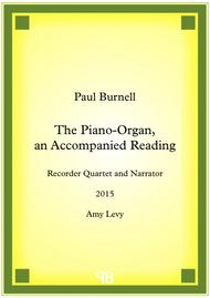 The Piano-Organ, an Accompanied Reading