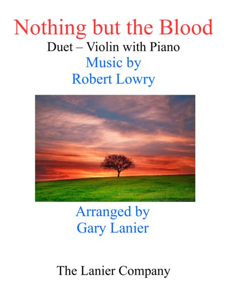 Gary Lanier: NOTHING BUT THE BLOOD (Duet –  Violin & Piano with Parts)