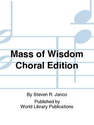 Mass of Wisdom Choral Edition