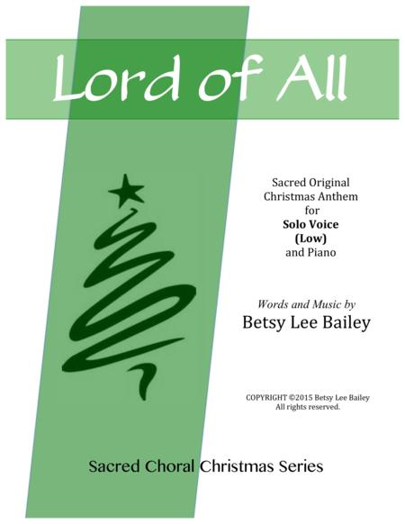 Lord of All - Sacred original Christmas Song for Low solo voice and piano